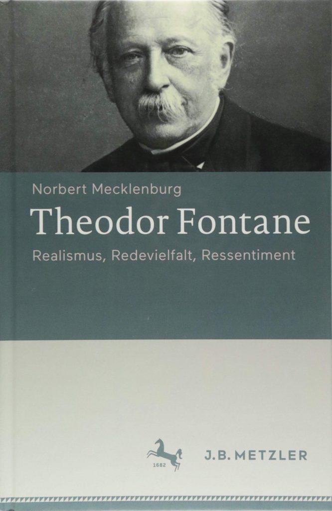 Theodor Fontane: Realismus, Redevielfalt und Ressentiment